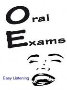 Oral Exams - Easy Listening