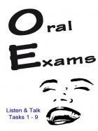 Oral Exams - Listen and Talk I