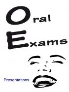 Oral Exams - Presentation