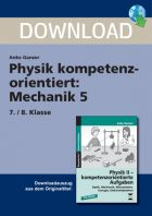 Mechanik 5 - Physik kompetenzorientiert