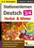 Stationenlernen Deutsch - Herbst & Winter (Kl.3/4)