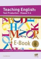 Teaching English: Text Production - Klasse 5-6