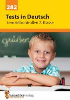 Tests in Deutsch - Lernzielkontrollen 2. Klasse