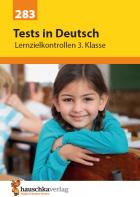 Tests in Deutsch - Lernzielkontrollen 3. Klasse