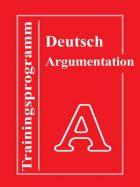 Trainingsprogramm Deutsch - Argumentation