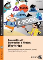 Wortarten: Grammatik mit Superhelden und Piraten